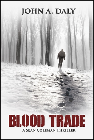 Blood Trade by John A. Daly